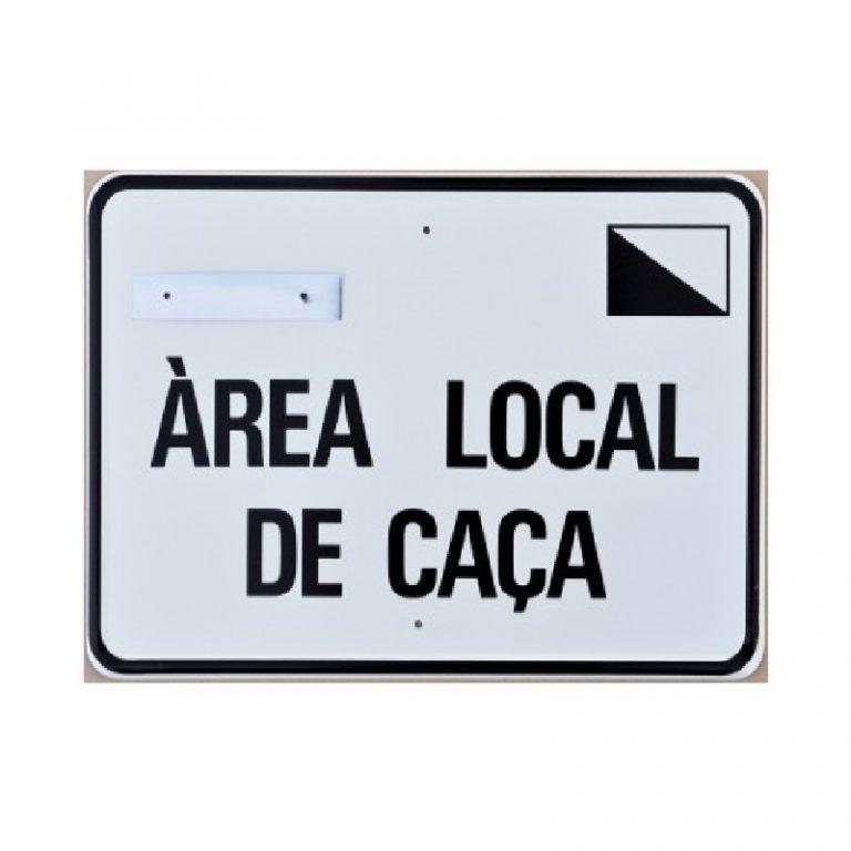 Tablilla ÀREA LOCAL DE CAÇA