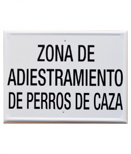 Tablilla de Primer Orden ZONA DE ADIESTRAMIENTO DE PERROS DE CAZA 1