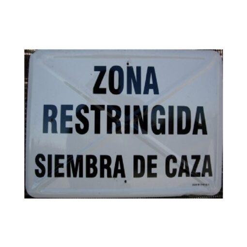 Tablilla de Primer Orden ZONA RESTRINGIDA SIEMBRA DE CAZA 1